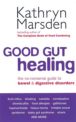 Good Gut Healing By Marsden, Kathryn